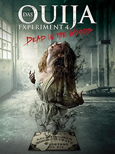 Das Ouija Experiment 4 - Dead in the Woods