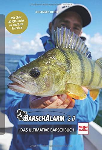 Barsch-Alarm 2.0: Das ultimative Barschbuch