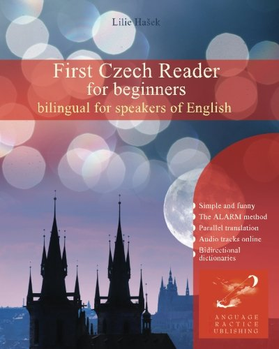 Compare Textbook Prices for First Czech Reader for beginners: bilingual for speakers of English Graded Czech readers Volume 1 Czech and English Edition Bilingual Edition ISBN 9781495231964 by Hašek, Lilie