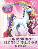 Unicornio Libro de Colorear para Niños de 4 a 9 Años: Un Bonito cuaderno de actividades y Regalos pa...