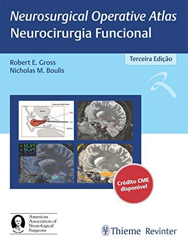 Neurosurgical Operative Atlas - Neurocirurgia Funcional