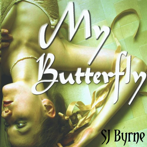 My Butterfly, Volume 2 audiobook cover art