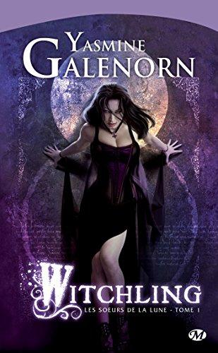 Witchling: Les Sœurs de la lune, T1