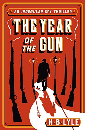 The Year of the Gun by [H.B. Lyle]