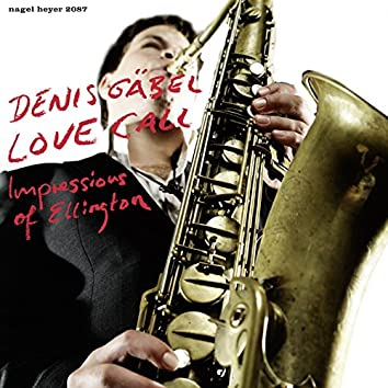 Love Call - Impressions of Ellington (feat. Jasper Blom, Pablo Held, Henning Gailing, Hendrik Smock)
