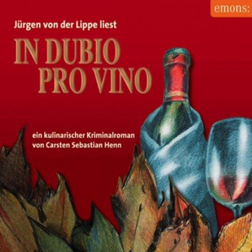 In Dubio Pro Vino. Ein kulinarischer Kriminalroman Titelbild