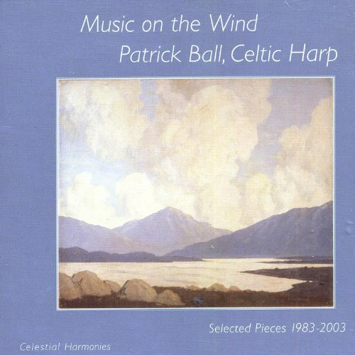 Music On The Wind: Selected Pieces 1983-2003 (Celtic Harp)