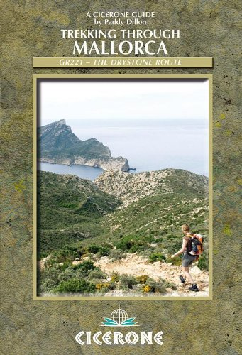 Trekking through Mallorca: GR221 - The Drystone Route (Cicerone Guides)