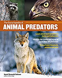 The Encyclopedia of Animal Predators by Janet Vorwald Dohner