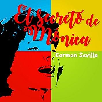 El Secreto de Mónica - Carmen Sevilla