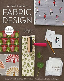 foto de A Field Guide to Fabric Design: Design, Print & Sell Your Own ...