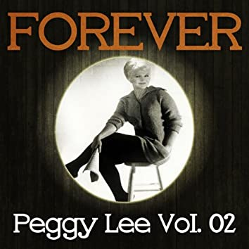 Forever Peggy Lee Vol. 02
