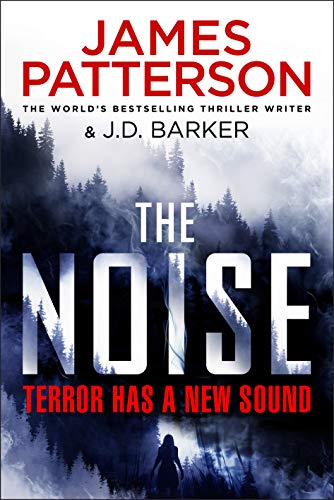 The Noise by [James Patterson]