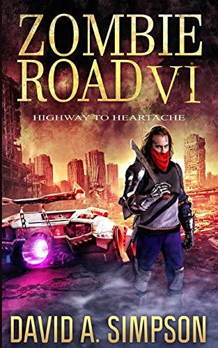 Zombie Road VI: Highway to Heartache: 6