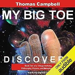 My Big TOE: Awakening Audiobook   Thomas W   Campbell