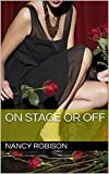 On Stage or Off (English Edition)