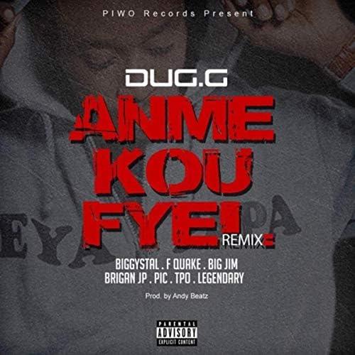 Dug G feat. Biggystal, F Quake, Big Jim, Brigan JP, Pic, TPO & Legendary