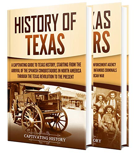 Texas: A Captivating Guide to the History of Texas and Texas Rangers by [Captivating History]