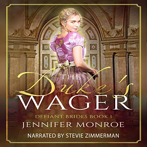 The Duke's Wager     Defiant Brides, Book 1              By:                                                                                                                                 Jennifer Monroe                               Narrated by:                                                                                                                                 Stevie Zimmerman                      Length: 6 hrs and 15 mins     1 rating     Overall 2.0