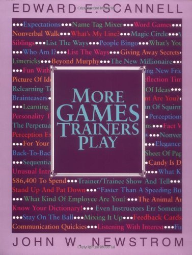 More Games Trainers Play (McGraw-Hill Training Series) (English Edition)