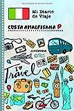 Costa Amalfitana Diario de Viaje: Libro de Registro de Viajes Guiado Infantil - Cuaderno de Recuerdos de Actividades en Vacaciones para Escribir, Dibujar, Afirmaciones de Gratitud para Niños y Niñas