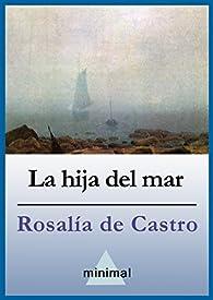 La hija del mar par Rosalía de Castro