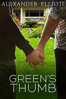 Green's Thumb: A silver MM gay romance. by [Alexander Elliott]