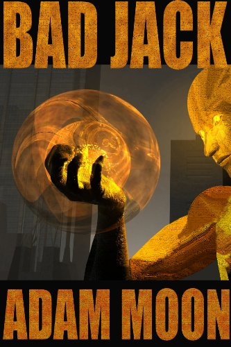 Book: Bad Jack by Adam Moon
