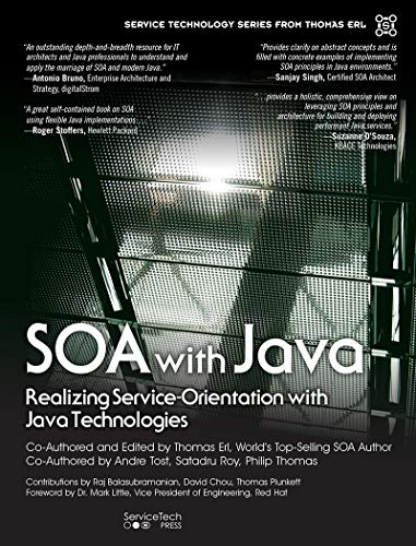 SOA with Java: Realizing Service-Orientation with Java Technologies (The Pearson Service Technology Series from Thomas Erl) (English Edition)