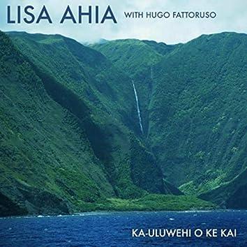 Ka Uluwehi O Ke Kai (feat. Hugo Fattoruso)