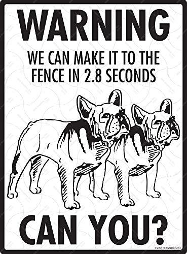 SignsWithAnAttitude Warning! French Bulldog - Exterior We to The Fence Aluminum Beware Dog Sign - 9' x 12'
