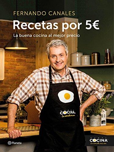 Recetas por 5 euros: La buena cocina al mejor precio (Planeta Cocina)