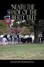'Neath the Shade of the Liberty Tree