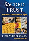 Sacred Trust: A Children€™s Education Bill of Rights