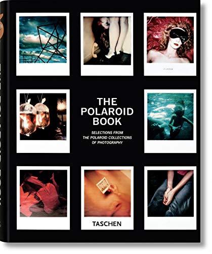 The Polaroid Book: VA: 1 (Taschen's 25th Anniversary Special Editions)