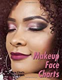 Makeup Face Charts - Blank Face Charts For Makeup Artists: 8.5' x 11' Glossy 150 Page Paperback For Practicing And Recording Different Looks And Styles