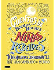 Cuentos de buenas noches para niñas rebeldes 3: 100 mujeres inmigrantes que han cambiado el mundo (Destino. Fuera de colección)