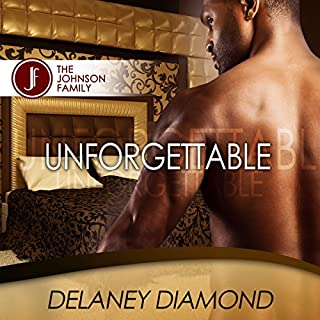 Unforgettable     Johnson Family, Volume 1              By:                                                                                                                                 Delaney Diamond                               Narrated by:                                                                                                                                 Michael Pauley                      Length: 6 hrs and 27 mins     181 ratings     Overall 4.4