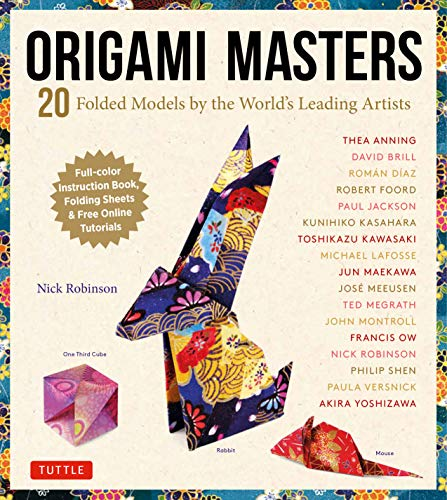 Origami Masters Ebook: 20 Folded Models by the World's Leading Artists (Includes Step-By-Step Online Tutorials) (English Edition)