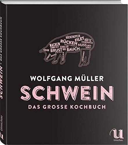 Schwein - Das große Kochbuch