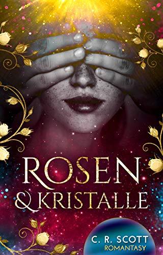 Rosen und Kristalle von [C. R. Scott]