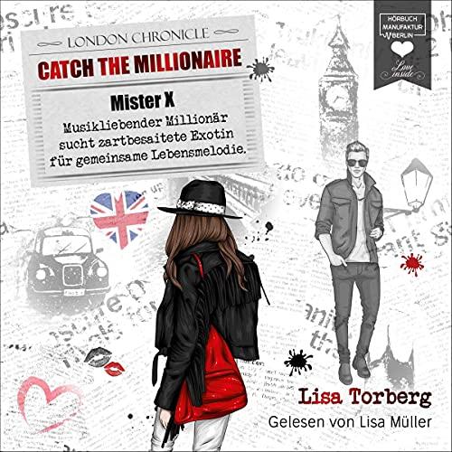 Mister X - Musikliebender Millionär sucht zartbesaitete Exotin für gemeinsame Lebensmelodie Titelbild