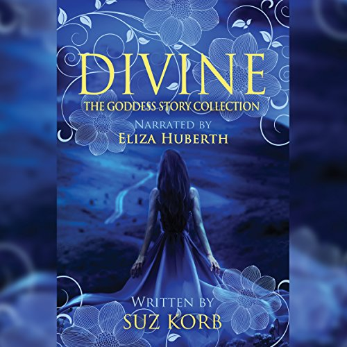 Divine                   By:                                                                                                                                 Suz Korb                               Narrated by:                                                                                                                                 Eliza Huberth                      Length: 7 hrs and 35 mins     Not rated yet     Overall 0.0