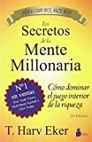 Los Secretos de la Mente Millonaria: Como Dominar el Juego Interior de A Riqueza by T Harv Eker(2011-11-01)
