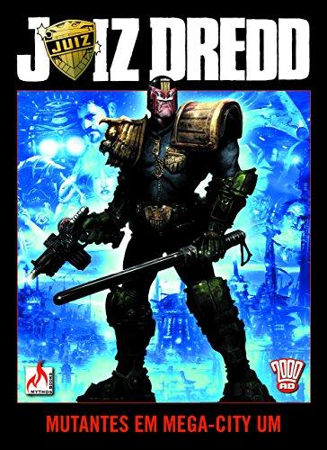 Juiz Dredd - Mutantes em Mega-City Um: Volume 1