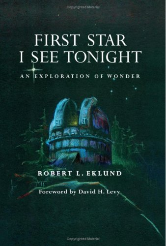 FIRST STAR I SEE TONIGHT: AN EXPLORATION OF WONDER