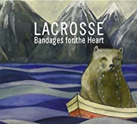 Bandages for the Heart by LACROSSE (2009-05-12)