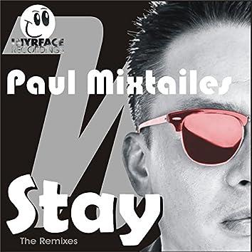 Paul Mixtailes Stay Remixes