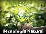 Tecnología Natural