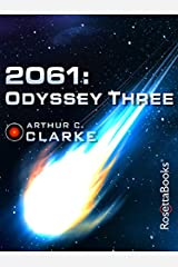 2061: Odyssey Three (Space Odyssey Series Book 3) Kindle Edition